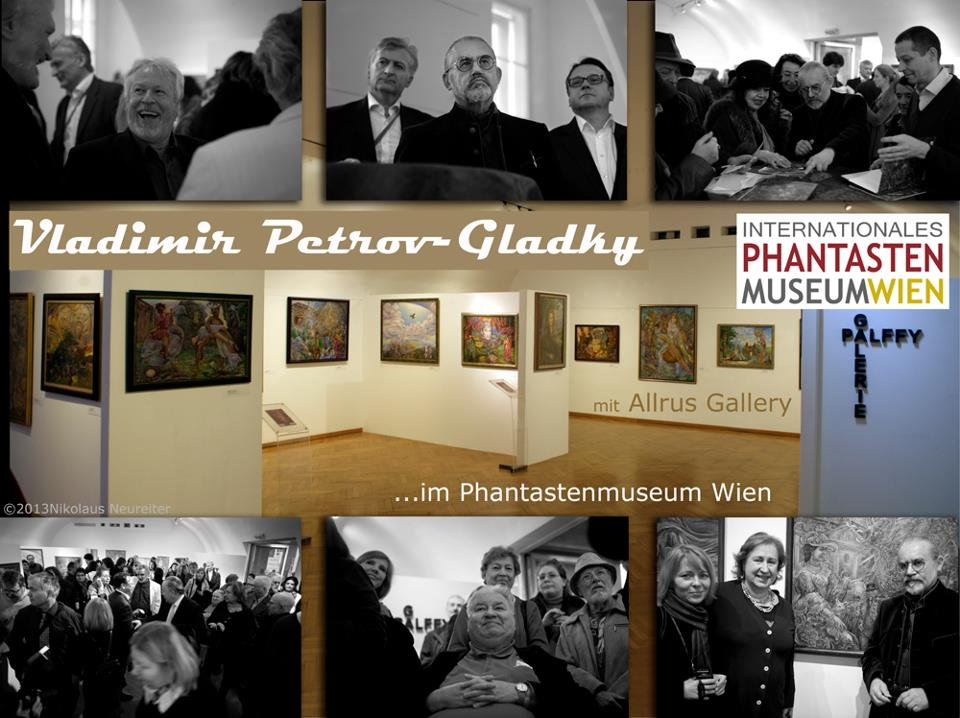 Exhibition of V. Petrov-Gladky in the PhantastenMuseum, Vienna. April 6-20 2013